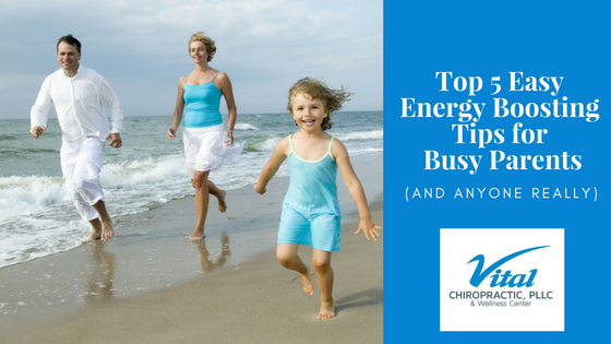 Top 5 Easy Energy Boosting Tips for Busy Parents.